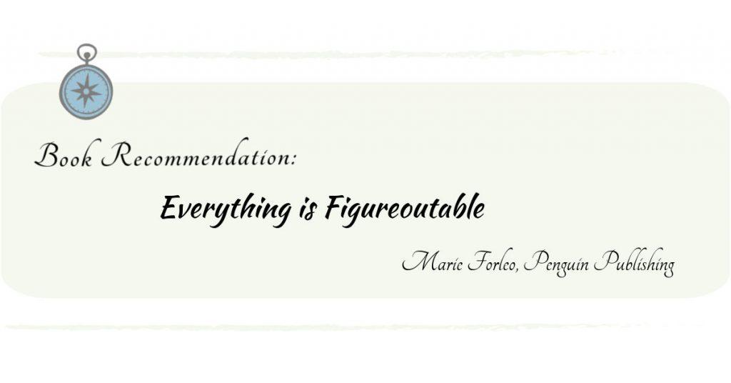 Everything-is-figureoutable