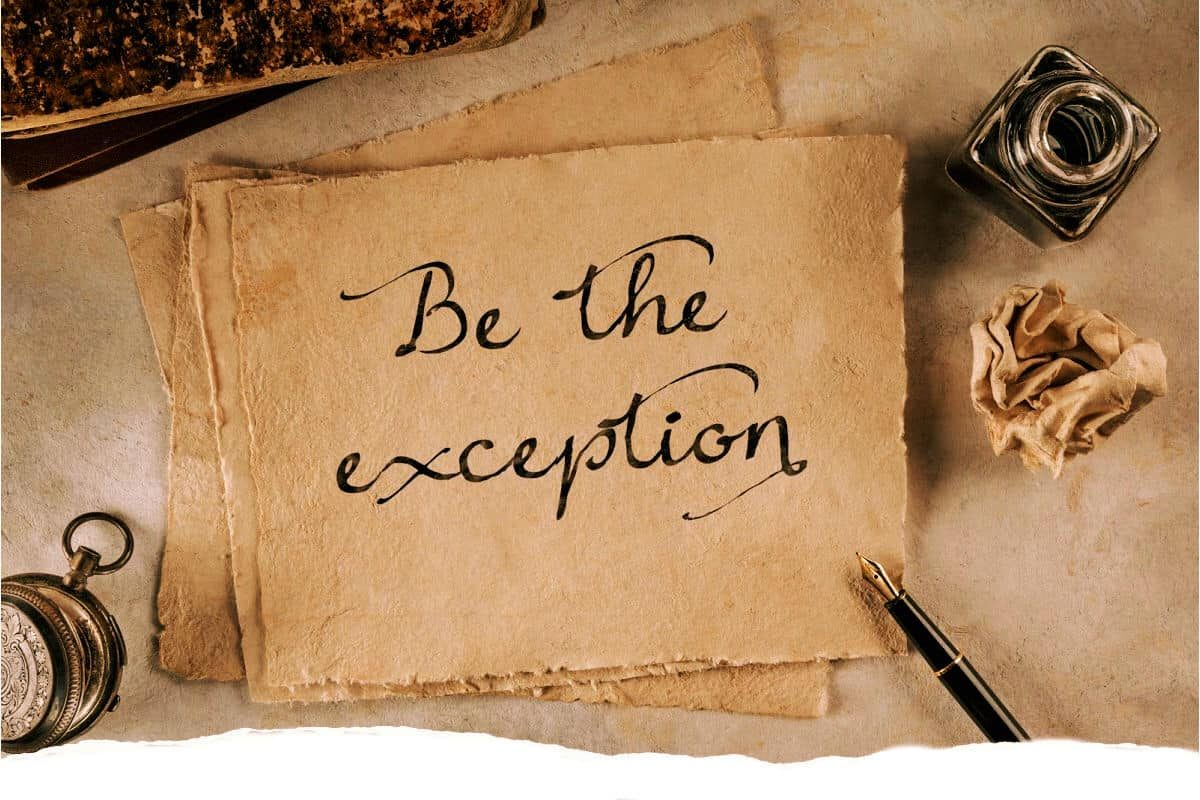 be-the-exception